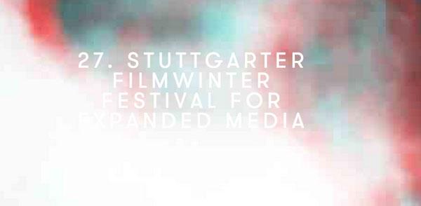 Stuttgarter Filmwinter: Festival for Expanded Media@Stuttgart, Germany, Jan. 2014